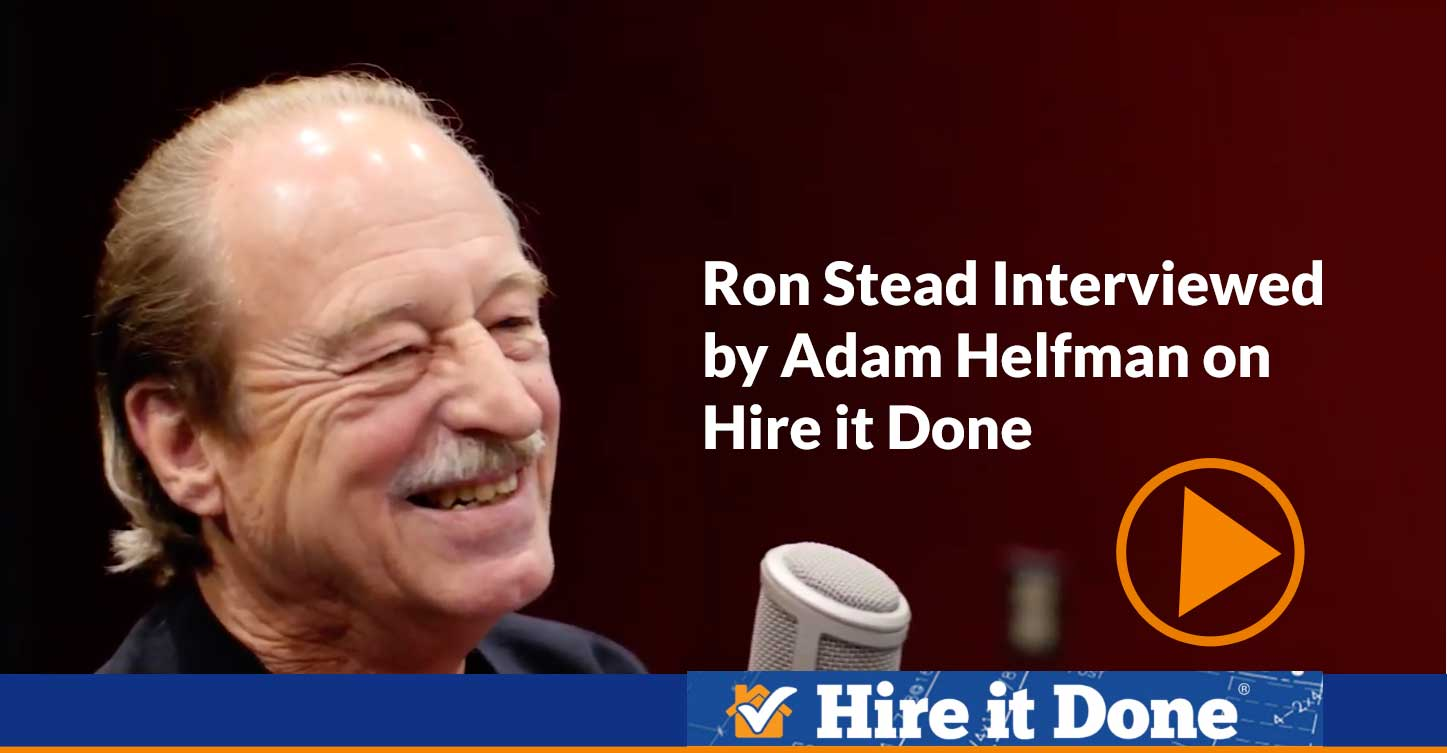 Ron Stead interviewed on Hire it Done